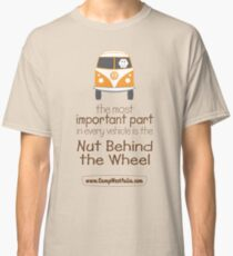 The Nut Behind the Wheel, brown text Classic T-Shirt