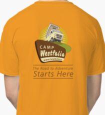 Camp Westfalia, The Road to Adventure Starts Here! Classic T-Shirt
