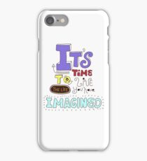 Its time! iPhone Case/Skin