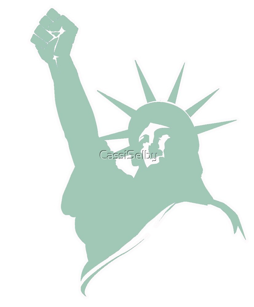 Lady Liberty Resists by CassiSelby