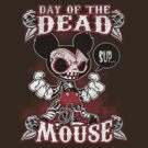 Day of the Dead Mouse by scott sirag