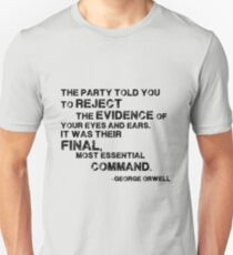 George Orwell's 1984: Reject the Evience Unisex T-Shirt