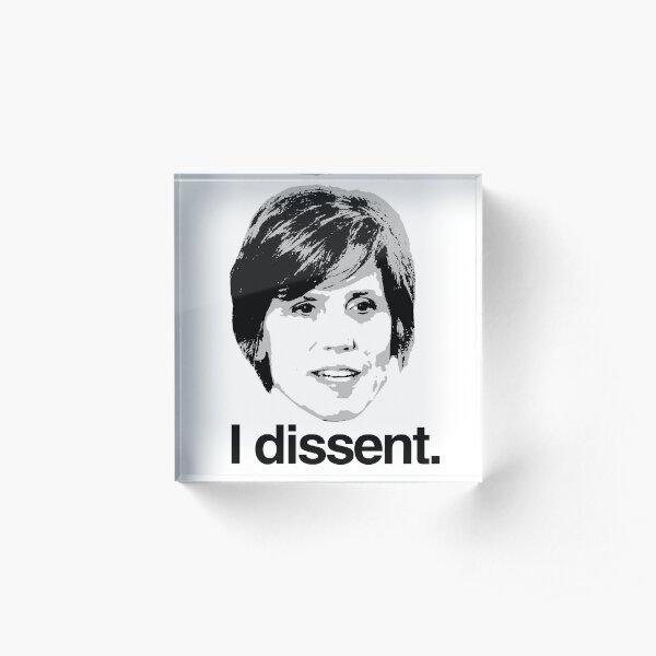 Sally Yates I dissent Acrylic Block