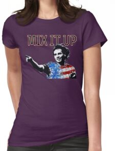 Mix It Up. Womens Fitted T-Shirt