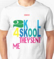 2 kool 4 skool 2 Slim Fit T-Shirt