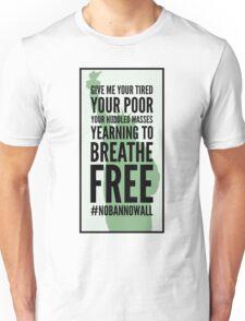 Statue of Liberty #nobannowall Unisex T-Shirt