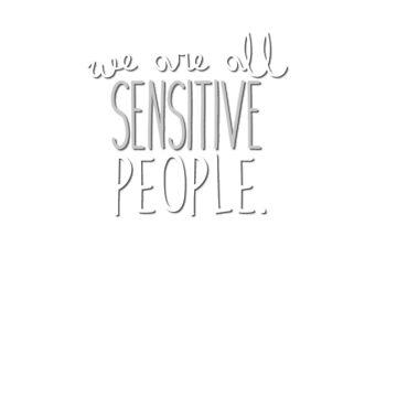All sensitive. by joanalbuquerque