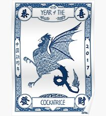 Year of the Cockatrice (Porcelain) Poster