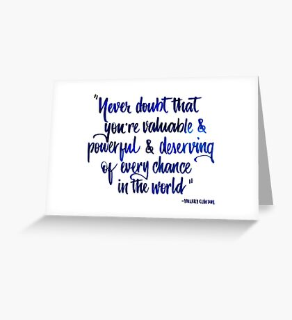 Never doubt blue Greeting Card
