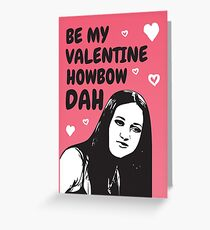 Be My Valentine How Bow Dah Greeting Card