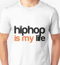 Hip hop is my life Unisex T-Shirt