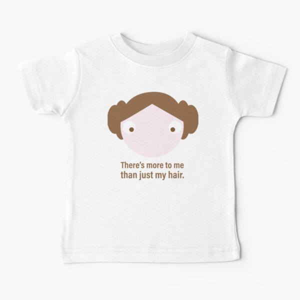 More Than Just My Hair Baby T-Shirt