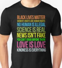 Kindness Is Everything Black Lives Love Is Love Anti Trump Unisex T-Shirt