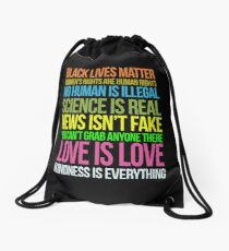 Kindness Is Everything Black Lives Love Is Love Anti Trump Drawstring Bag
