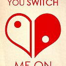 Switch Me On by Christa Diehl