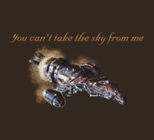 Serenity - You Can't Take The Sky From Me | Unisex T-Shirt