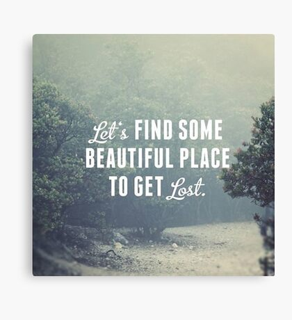 Beautiful Quotes Photography Canvas Print