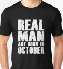 real man are born in october T-Shirt