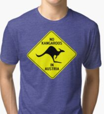 NO KANGAROOS IN AUSTRIA Tri-blend T-Shirt