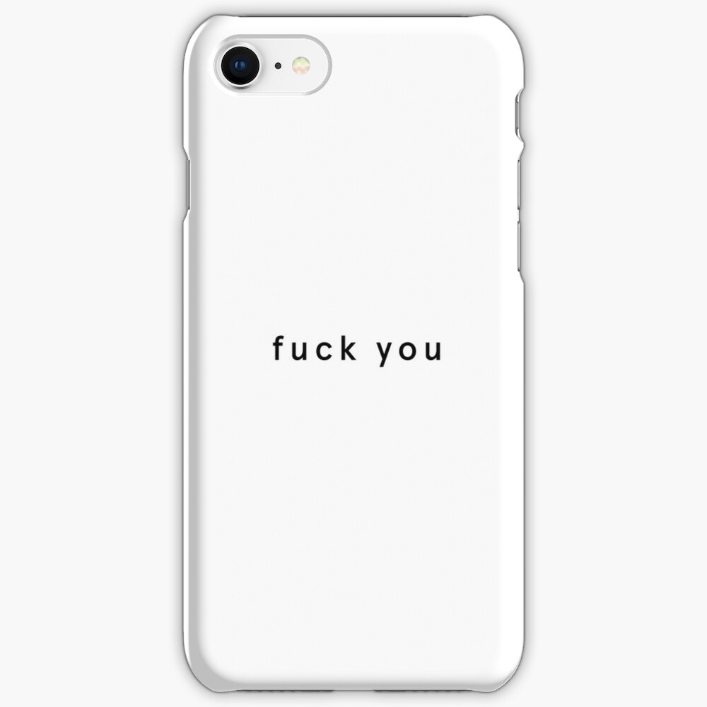 Fuck You iPhone Case & Cover