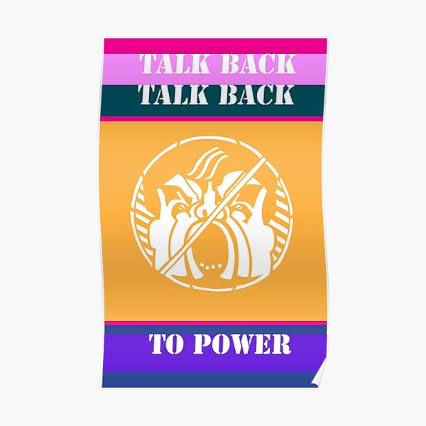 Talk Back to Power Poster
