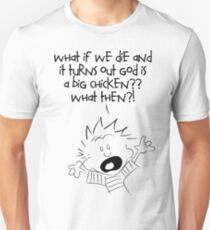 What if we die Unisex T-Shirt