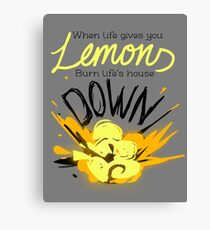 When Life Gives You Lemons.. Canvas Print