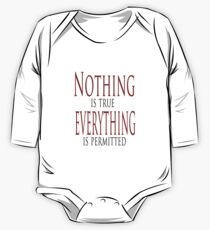 Nothing is true One Piece - Long Sleeve