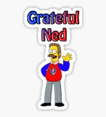 Grateful Ned Sticker