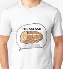 Salami of Truth Unisex T-Shirt
