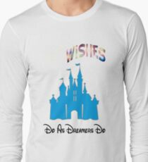 """WDW Wishes """" Do As Dreamers Do""""  Long Sleeve T-Shirt"""