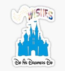 """WDW Wishes """" Do As Dreamers Do""""  Sticker"""