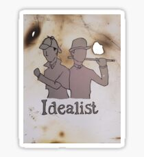 Idealist Sticker