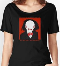 Saw / Billy the Puppet (w/ quotes) Women's Relaxed Fit T-Shirt