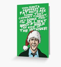 Griswold alternative Christmas card Greeting Card