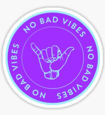 Shaka ASL No Bad Vibes stickers Sticker