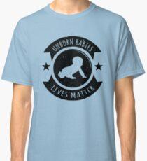 Unborn Babies Lives Matter Pro-Life Classic T-Shirt