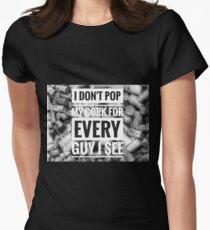 Pop My Cork! Womens Fitted T-Shirt
