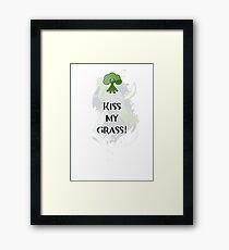 Kiss My Grass Framed Print