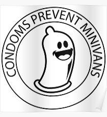 Condoms prevent minivans Poster