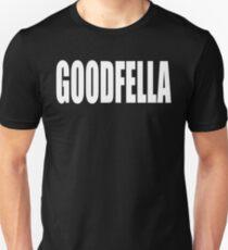 Goodfella Unisex T-Shirt