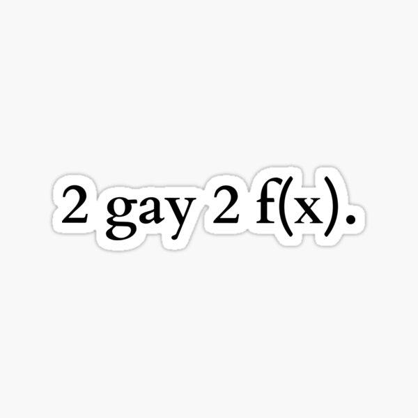 2 gay 2 f(x)  Sticker