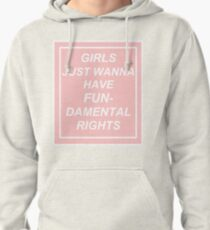girls just wanna have fundamental rights (pink) Pullover Hoodie