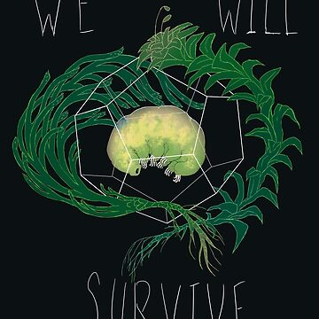 WE WILL SURVIVE by kaehunter