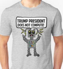 Malfunctioning Anti-Trump Robot  Unisex T-Shirt