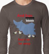 IRAN - Misheard Song Lyric Long Sleeve T-Shirt