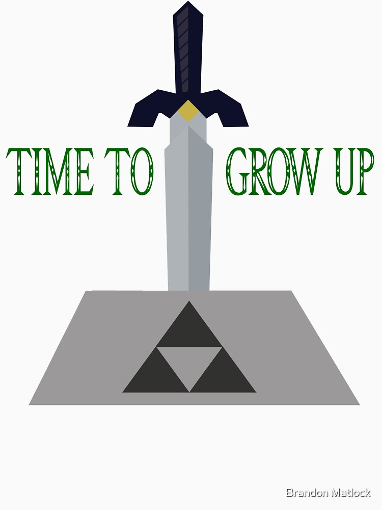 Time to Grow Up | Unisex T-Shirt