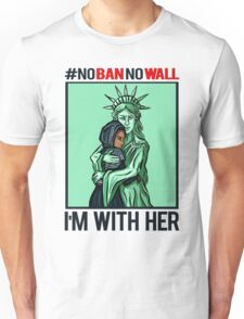NASTY WOMEN NO BAN NO WALL I'M WITH HER Unisex T-Shirt