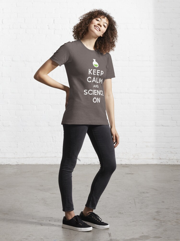 Alternate view of Keep Calm and Science On Essential T-Shirt