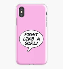 fight like a girl! iPhone Case/Skin